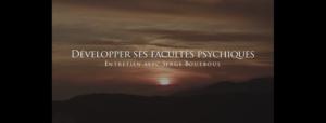 Développez ses facultés psychiques et spirituelles