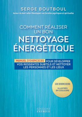 serge-boutboul-comment-realiser-un-bon-nettoyage-energetique-exergue