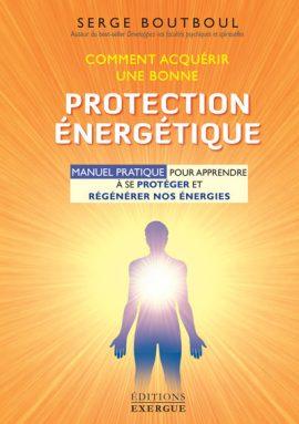comment-acquerir-une-bonne-protection-energetique-manuel-exercices-exergue-editions