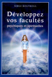 serge-boutboul-livre-1-developpez-vos-facultes-psychiques-et-spirituelles-couverture