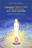 serge-boutboul-livre-3-comment-deployer-l-etre-spirituel-que-nous-sommes-couverture
