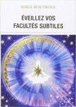 serge-boutboul-oracle-2-eveillez-vos-facultes-subtiles